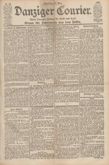 Danziger Courier : Kleine Danziger Zeitung für Stadt und Land : Organ für Jedermann aus dem Volke. Jg.19, Nr. 62 (15 März 1900)