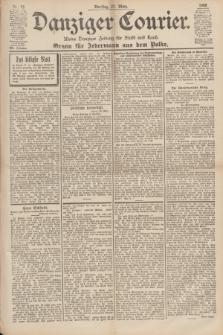 Danziger Courier : Kleine Danziger Zeitung für Stadt und Land : Organ für Jedermann aus dem Volke. Jg.19, Nr. 72 (27 März 1900)