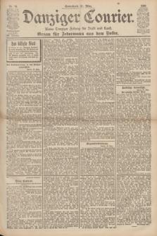 Danziger Courier : Kleine Danziger Zeitung für Stadt und Land : Organ für Jedermann aus dem Volke. Jg.19, Nr. 76 (31 März 1900)