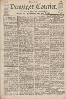 Danziger Courier : Kleine Danziger Zeitung für Stadt und Land : Organ für Jedermann aus dem Volke. Jg.19, Nr. 79 (4 April 1900)