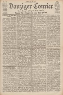 Danziger Courier : Kleine Danziger Zeitung für Stadt und Land : Organ für Jedermann aus dem Volke. Jg.19, Nr. 89 (18 April 1900)