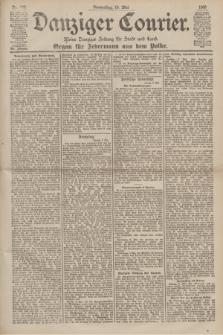 Danziger Courier : Kleine Danziger Zeitung für Stadt und Land : Organ für Jedermann aus dem Volke. Jg.19, Nr. 108 (10 Mai 1900)