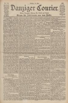 Danziger Courier : Kleine Danziger Zeitung für Stadt und Land : Organ für Jedermann aus dem Volke. Jg.19, Nr. 115 (18 Mai 1900)