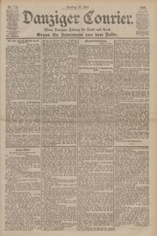 Danziger Courier : Kleine Danziger Zeitung für Stadt und Land : Organ für Jedermann aus dem Volke. Jg.19, Nr. 118 (22 Mai 1900)