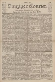 Danziger Courier : Kleine Danziger Zeitung für Stadt und Land : Organ für Jedermann aus dem Volke. Jg.19, Nr. 126 (1 Juni 1900)