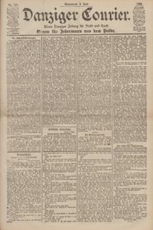 Danziger Courier : Kleine Danziger Zeitung für Stadt und Land : Organ für Jedermann aus dem Volke. Jg.19, Nr. 127 (2 Juni 1900)