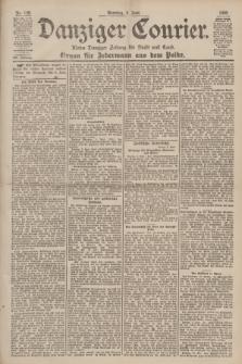Danziger Courier : Kleine Danziger Zeitung für Stadt und Land : Organ für Jedermann aus dem Volke. Jg.19, Nr. 128 (3 Juni 1900) + dod.