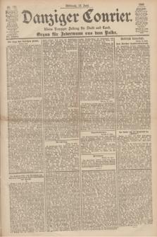 Danziger Courier : Kleine Danziger Zeitung für Stadt und Land : Organ für Jedermann aus dem Volke. Jg.19, Nr. 135 (13 Juni 1900)