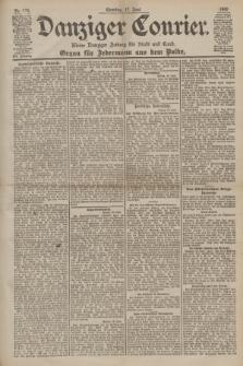 Danziger Courier : Kleine Danziger Zeitung für Stadt und Land : Organ für Jedermann aus dem Volke. Jg.19, Nr. 139 (17 Juni 1900) + dod.