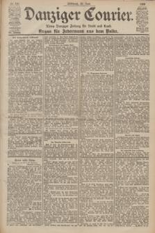 Danziger Courier : Kleine Danziger Zeitung für Stadt und Land : Organ für Jedermann aus dem Volke. Jg.19, Nr. 141 (20 Juni 1900)