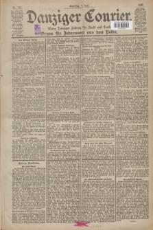 Danziger Courier : Kleine Danziger Zeitung für Stadt und Land : Organ für Jedermann aus dem Volke. Jg.19, Nr. 151 (1 Juli 1900) + dod.