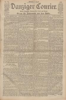 Danziger Courier : Kleine Danziger Zeitung für Stadt und Land : Organ für Jedermann aus dem Volke. Jg.19, Nr. 177 (1 August 1900)