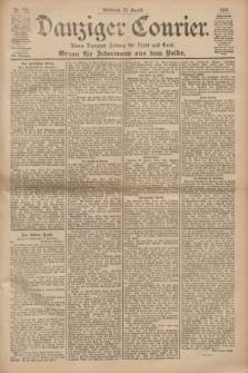 Danziger Courier : Kleine Danziger Zeitung für Stadt und Land : Organ für Jedermann aus dem Volke. Jg.19, Nr. 195 (22 August 1900)