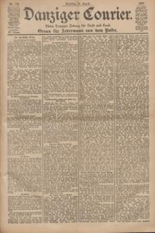 Danziger Courier : Kleine Danziger Zeitung für Stadt und Land : Organ für Jedermann aus dem Volke. Jg.19, Nr. 199 (26 August 1900) + dod.