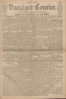 Danziger Courier : Kleine Danziger Zeitung für Stadt und Land : Organ für Jedermann aus dem Volke. Jg.19, Nr. 200 (28 August 1900)