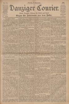 Danziger Courier : Kleine Danziger Zeitung für Stadt und Land : Organ für Jedermann aus dem Volke. Jg.19, Nr. 211 (9 September 1900) + dod.
