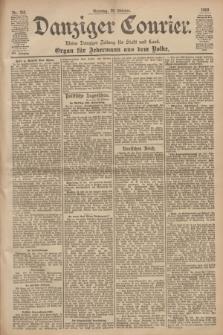 Danziger Courier : Kleine Danziger Zeitung für Stadt und Land : Organ für Jedermann aus dem Volke. Jg.19, Nr. 253 (28 Oktober 1900) + dod.