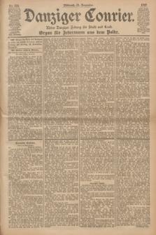Danziger Courier : Kleine Danziger Zeitung für Stadt und Land : Organ für Jedermann aus dem Volke. Jg.19, Nr. 273 (21 November 1900)