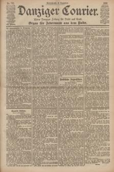 Danziger Courier : Kleine Danziger Zeitung für Stadt und Land : Organ für Jedermann aus dem Volke. Jg.19, Nr. 287 (8 Dezember 1900)