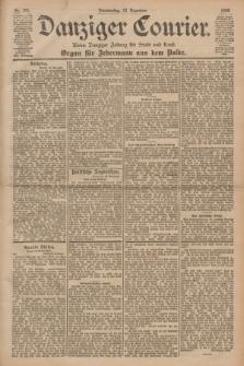 Danziger Courier : Kleine Danziger Zeitung für Stadt und Land : Organ für Jedermann aus dem Volke. Jg.19, Nr. 291 (13 Dezember 1900)