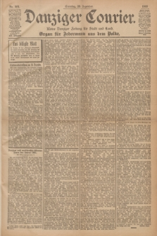 Danziger Courier : Kleine Danziger Zeitung für Stadt und Land : Organ für Jedermann aus dem Volke. Jg.19, Nr. 304 (30 Dezember 1900)