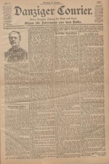Danziger Courier : Kleine Danziger Zeitung für Stadt und Land : Organ für Jedermann aus dem Volke. Jg.20, Nr. 6 (8 Januar 1901)