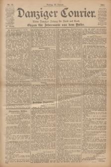 Danziger Courier : Kleine Danziger Zeitung für Stadt und Land : Organ für Jedermann aus dem Volke. Jg.20, Nr. 15 (18 Januar 1901)