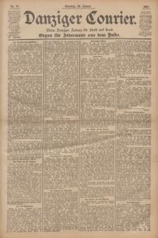 Danziger Courier : Kleine Danziger Zeitung für Stadt und Land : Organ für Jedermann aus dem Volke. Jg.20, Nr. 17 (20 Januar 1901) + dod.