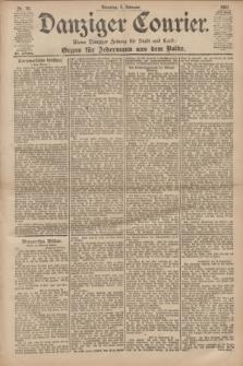 Danziger Courier : Kleine Danziger Zeitung für Stadt und Land : Organ für Jedermann aus dem Volke. Jg.20, Nr. 30 (5 Februar 1901)
