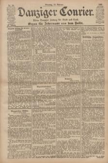 Danziger Courier : Kleine Danziger Zeitung für Stadt und Land : Organ für Jedermann aus dem Volke. Jg.20, Nr. 36 (12 Februar 1901)