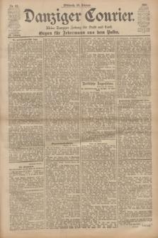 Danziger Courier : Kleine Danziger Zeitung für Stadt und Land : Organ für Jedermann aus dem Volke. Jg.20, Nr. 43 (20 Februar 1901)