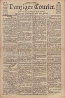 Danziger Courier : Kleine Danziger Zeitung für Stadt und Land : Organ für Jedermann aus dem Volke. Jg.20, Nr. 66 (19 März 1901)