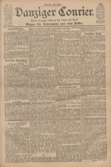 Danziger Courier : Kleine Danziger Zeitung für Stadt und Land : Organ für Jedermann aus dem Volke. Jg.20, Nr. 72 (26 März 1901)