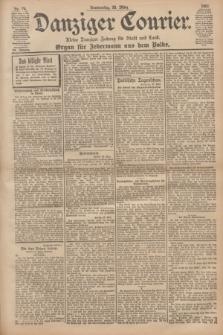 Danziger Courier : Kleine Danziger Zeitung für Stadt und Land : Organ für Jedermann aus dem Volke. Jg.20, Nr. 74 (28 März 1901)