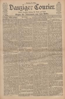 Danziger Courier : Kleine Danziger Zeitung für Stadt und Land : Organ für Jedermann aus dem Volke. Jg.20, Nr. 77 (31 März 1901) + dod.