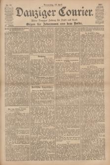 Danziger Courier : Kleine Danziger Zeitung für Stadt und Land : Organ für Jedermann aus dem Volke. Jg.20, Nr. 90 (18 April 1901)