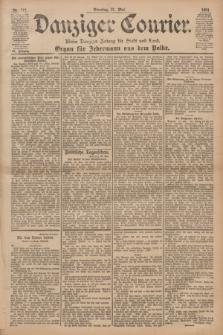 Danziger Courier : Kleine Danziger Zeitung für Stadt und Land : Organ für Jedermann aus dem Volke. Jg.20, Nr. 117 (21 Mai 1901)