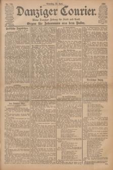 Danziger Courier : Kleine Danziger Zeitung für Stadt und Land : Organ für Jedermann aus dem Volke. Jg.20, Nr. 146 (25 Juni 1901)