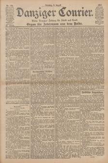Danziger Courier : Kleine Danziger Zeitung für Stadt und Land : Organ für Jedermann aus dem Volke. Jg.20, Nr. 182 (6 August 1901)