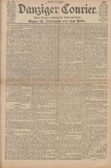 Danziger Courier : Kleine Danziger Zeitung für Stadt und Land : Organ für Jedermann aus dem Volke. Jg.20, Nr. 185 (9 August 1901)