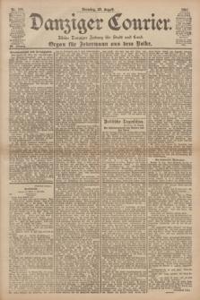 Danziger Courier : Kleine Danziger Zeitung für Stadt und Land : Organ für Jedermann aus dem Volke. Jg.20, Nr. 194 (20 August 1901)