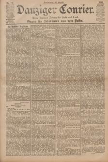 Danziger Courier : Kleine Danziger Zeitung für Stadt und Land : Organ für Jedermann aus dem Volke. Jg.20, Nr. 196 (22 August 1901)