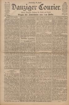 Danziger Courier : Kleine Danziger Zeitung für Stadt und Land : Organ für Jedermann aus dem Volke. Jg.20, Nr. 202 (29 August 1901)