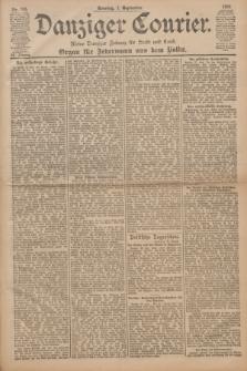 Danziger Courier : Kleine Danziger Zeitung für Stadt und Land : Organ für Jedermann aus dem Volke. Jg.20, Nr. 205 (1 September 1901) + dod.