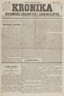 Kronika Wiadomości Krajowych i Zagranicznych. [R.2], № 41 (13 lutego 1857)