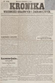 Kronika Wiadomości Krajowych i Zagranicznych. [R.2], № 179 (13 lipca 1857)