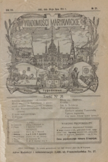 Wiadomości Maryawickie : pismo tygodniowe ilustrowane. R.8, № 31 (30 lipca 1914)