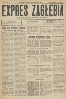 Expres Zagłębia : dziennik polityczny, społeczny i literacki. R.2, № 14 (19 stycznia 1927)