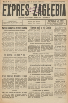 Expres Zagłębia : dziennik polityczny, społeczny i literacki. R.2, № 16 (21 stycznia 1927)