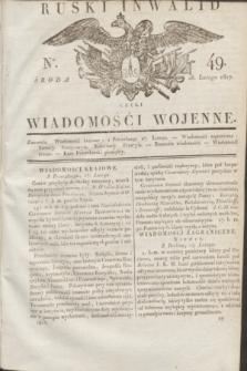 Ruski Inwalid : czyli wiadomości wojenne. 1817, No 49 (28 lutego)